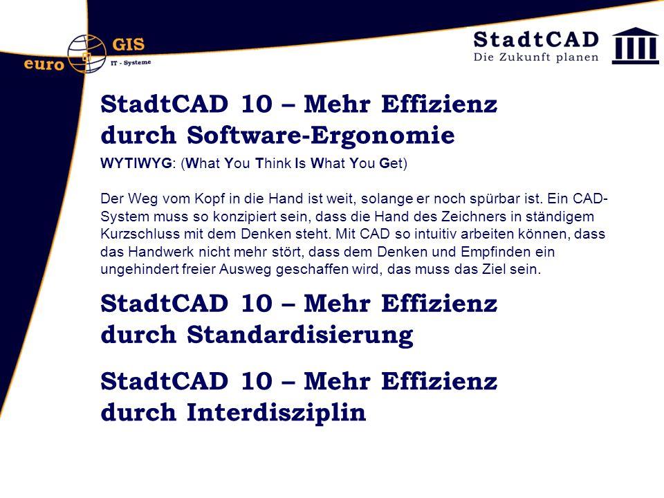 StadtCAD 10 – Mehr Effizienz durch Software-Ergonomie