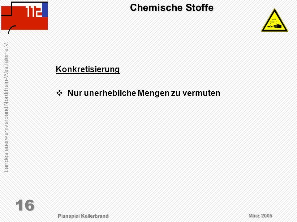 Chemische Stoffe Konkretisierung Nur unerhebliche Mengen zu vermuten