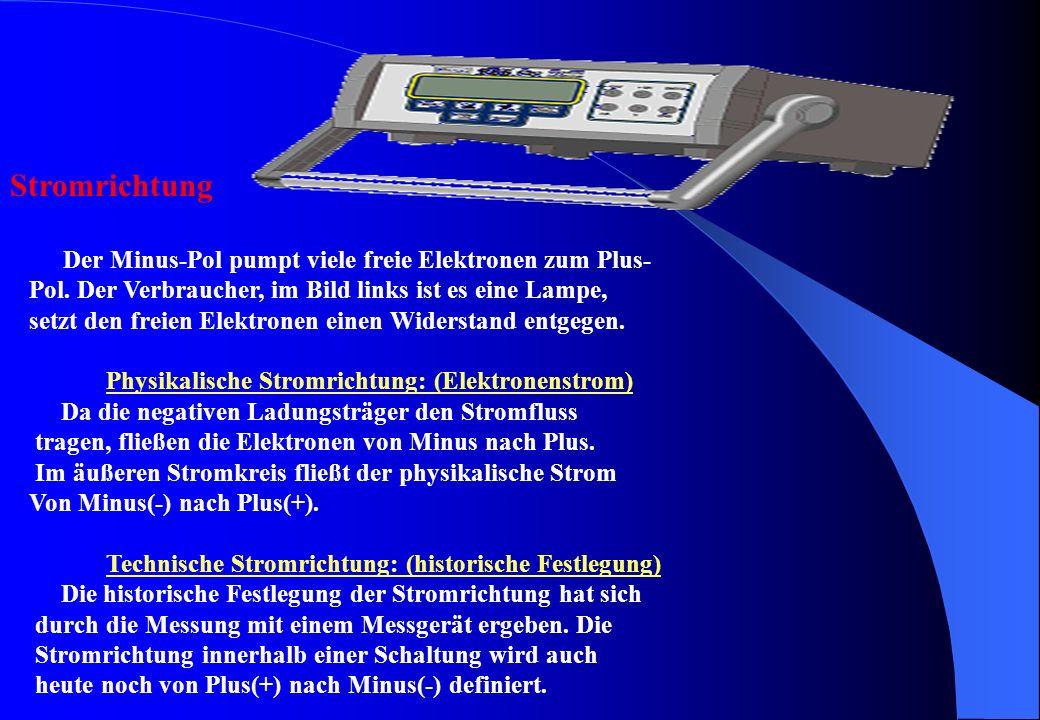 Stromrichtung Der Minus-Pol pumpt viele freie Elektronen zum Plus-