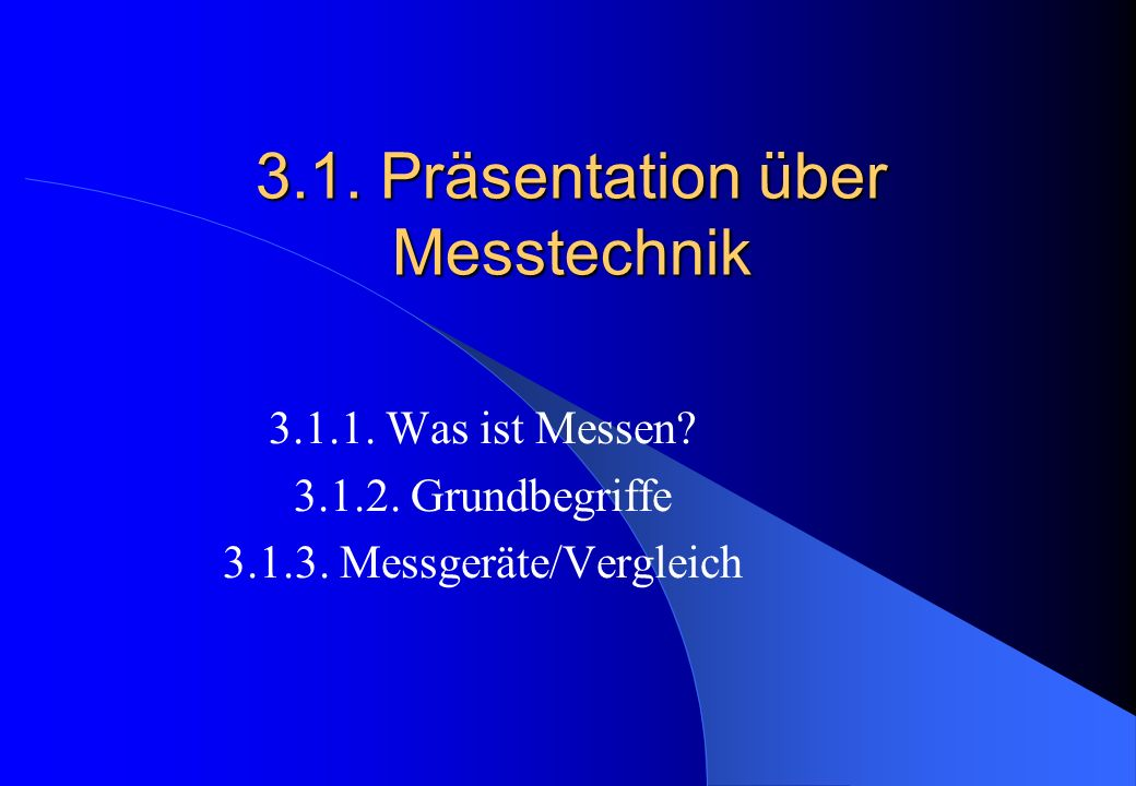 3.1. Präsentation über Messtechnik