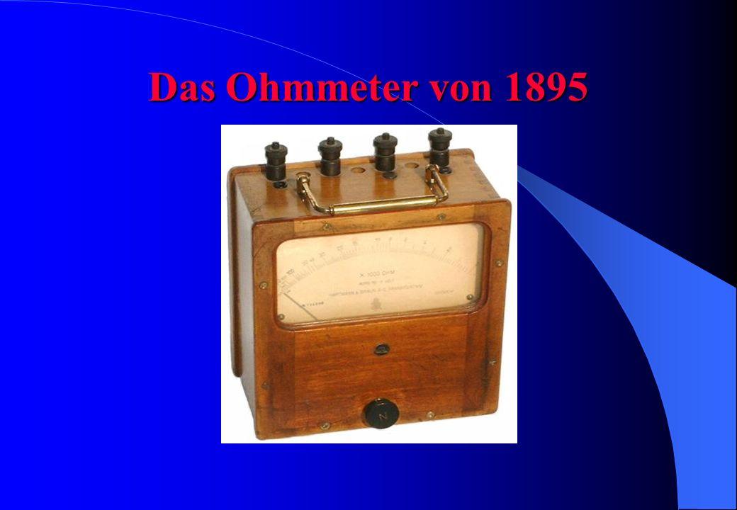 Das Ohmmeter von 1895