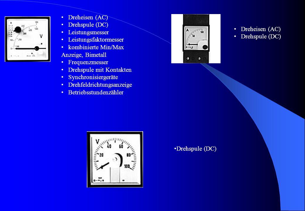 Dreheisen (AC) Drehspule (DC) Leistungsmesser. Leistungsfaktormesser. kombinierte Min/Max Anzeige, Bimetall.