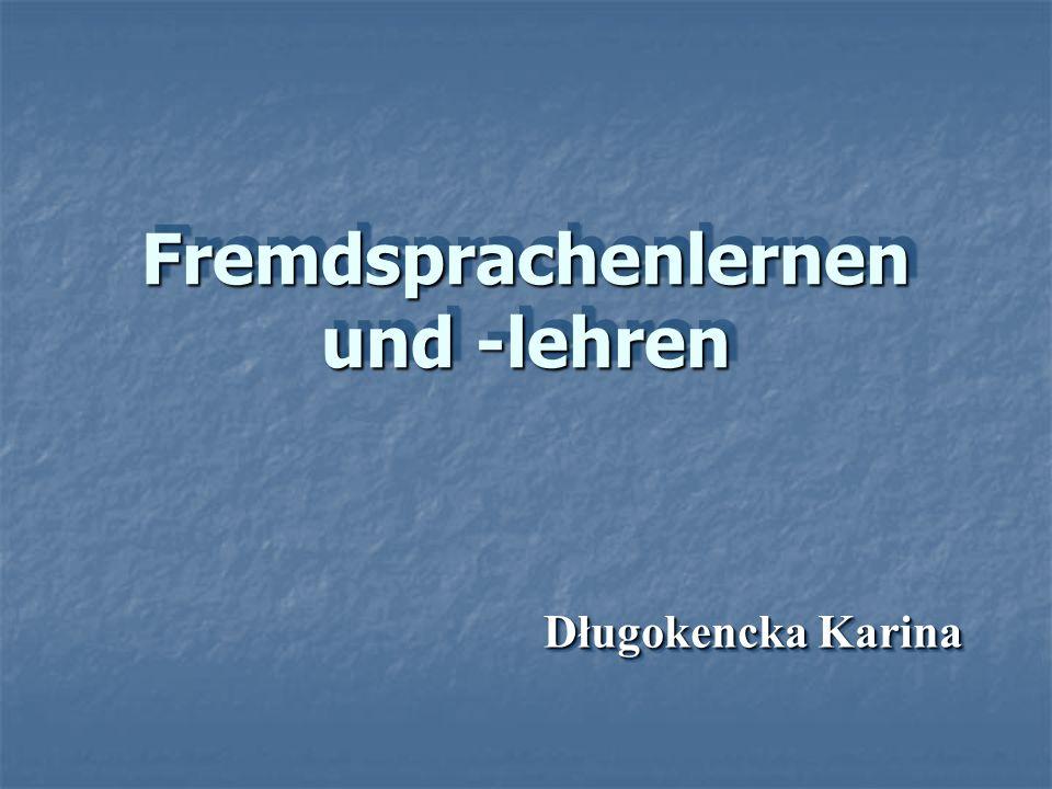 Fremdsprachenlernen und -lehren