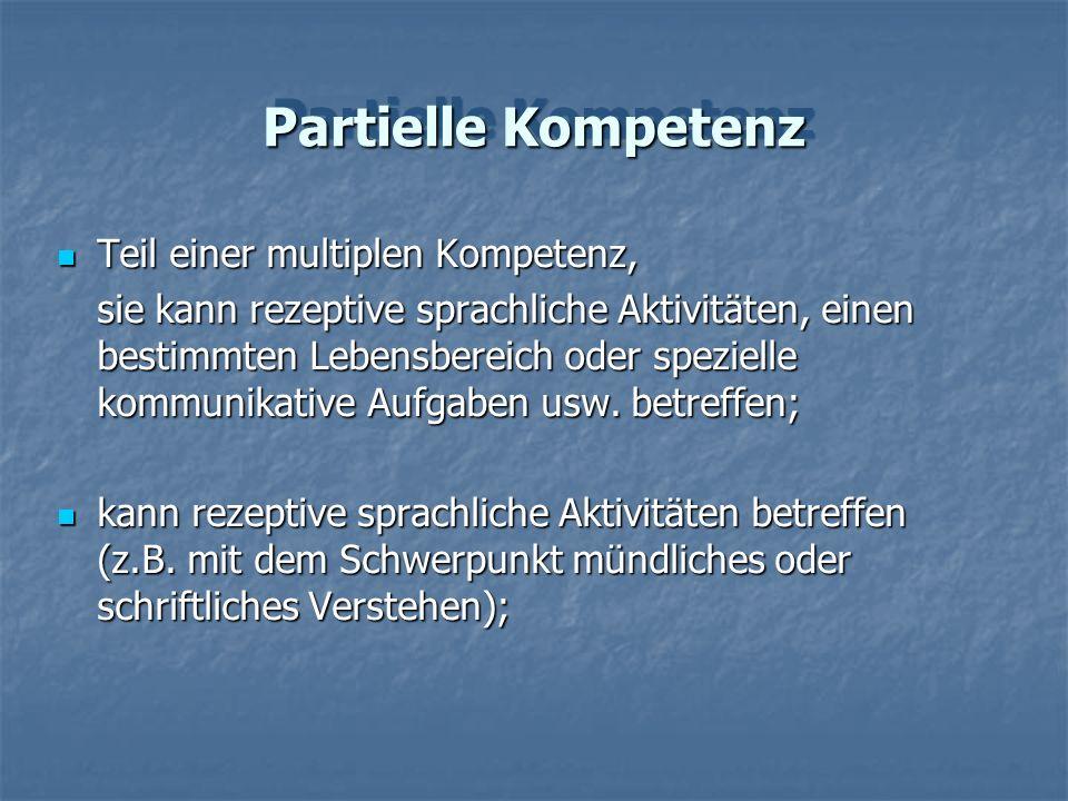 Partielle Kompetenz Teil einer multiplen Kompetenz,