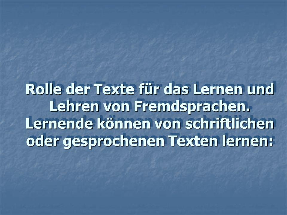 Rolle der Texte für das Lernen und Lehren von Fremdsprachen