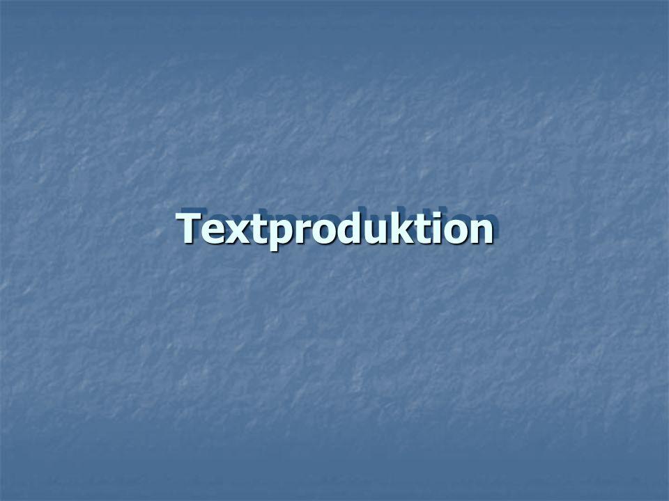 Textproduktion