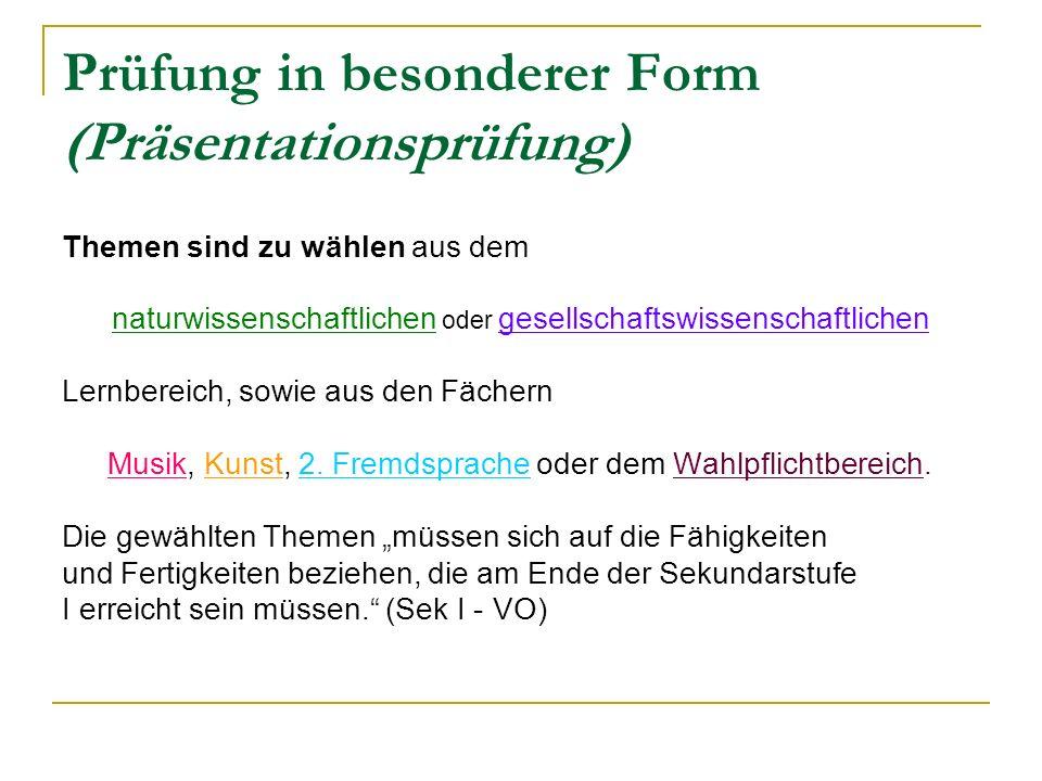 Prüfung in besonderer Form (Präsentationsprüfung)