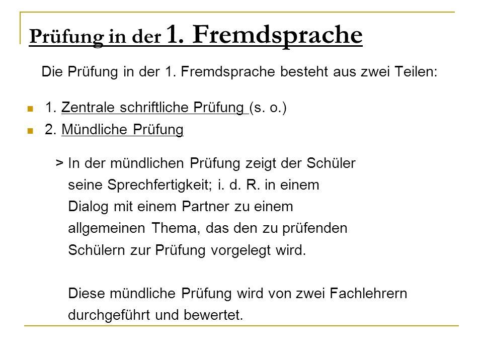 Prüfung in der 1. Fremdsprache