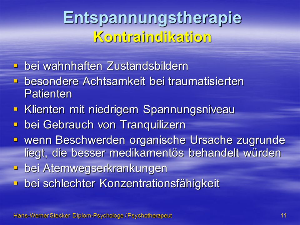 Entspannungstherapie Kontraindikation