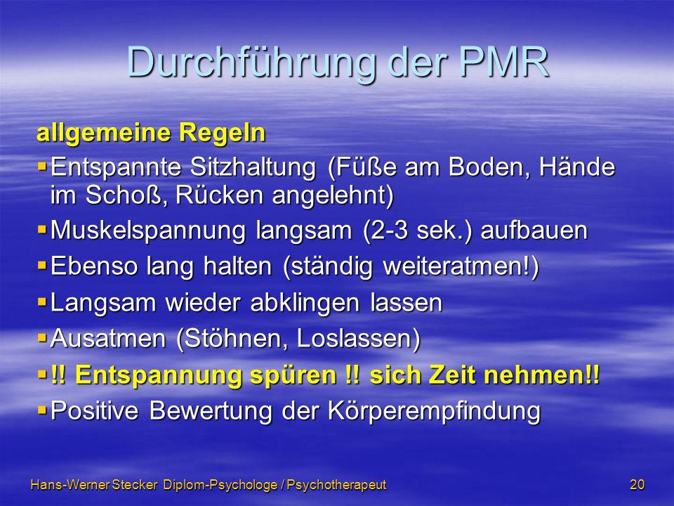 Durchführung der PMR allgemeine Regeln