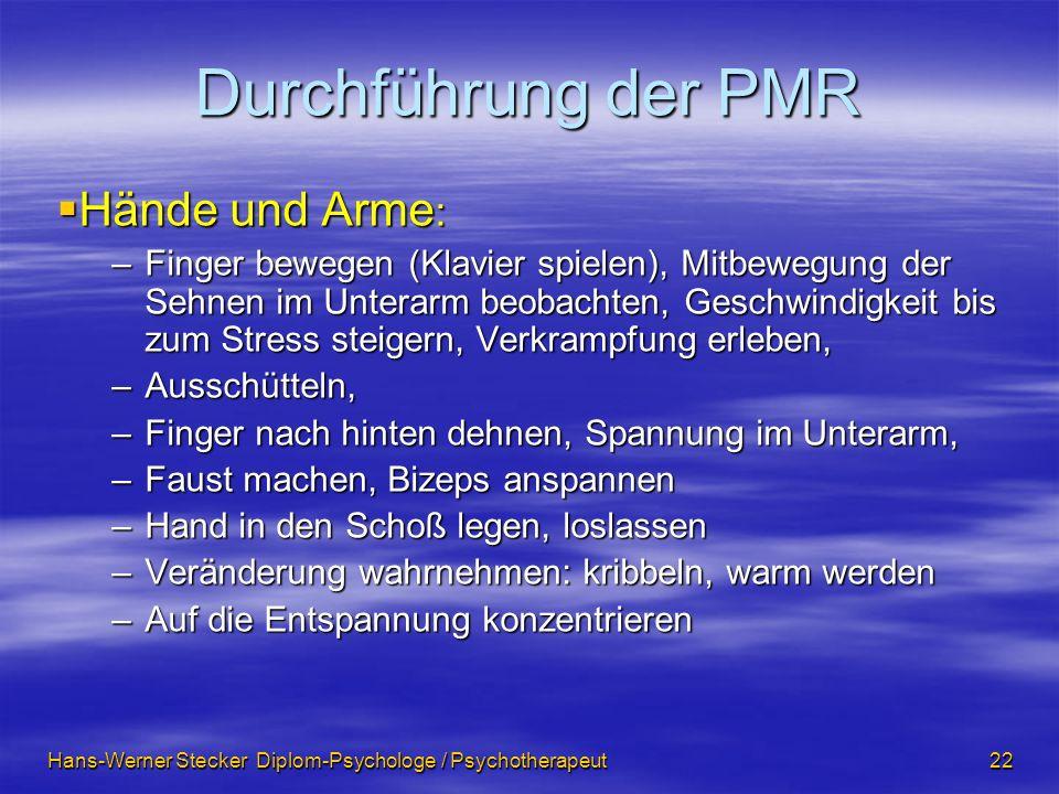 Durchführung der PMR Hände und Arme: