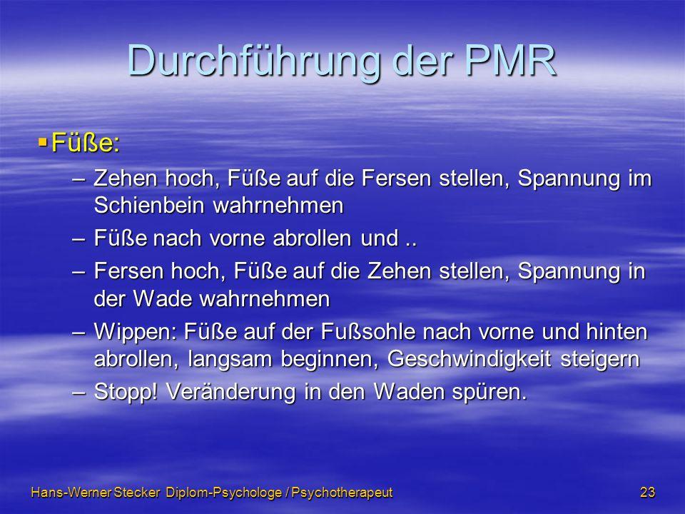 Durchführung der PMR Füße: