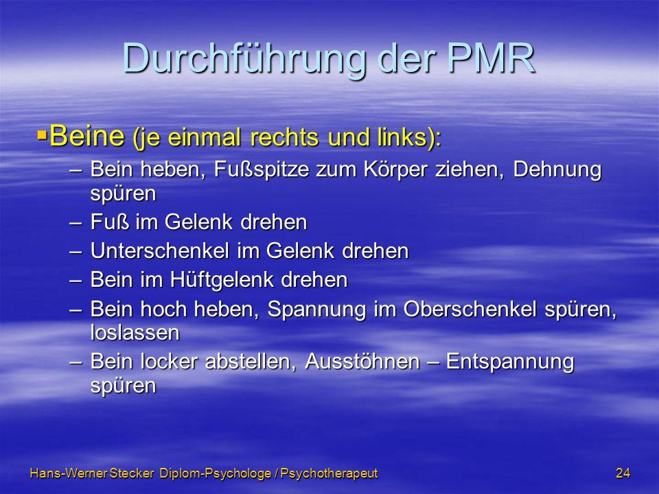Durchführung der PMR Beine (je einmal rechts und links):