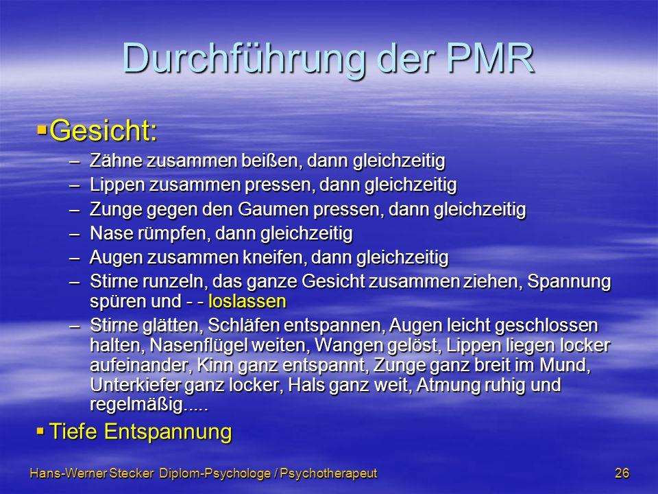 Durchführung der PMR Gesicht: Tiefe Entspannung