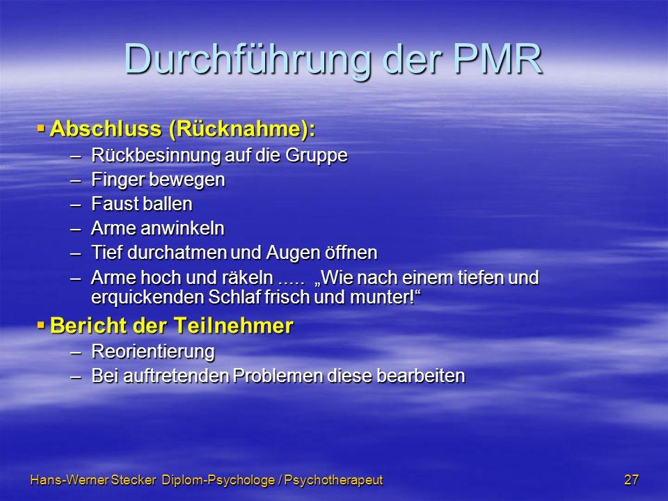 Durchführung der PMR Abschluss (Rücknahme): Bericht der Teilnehmer