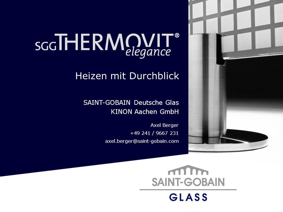 Heizen mit Durchblick SAINT-GOBAIN Deutsche Glas KINON Aachen GmbH