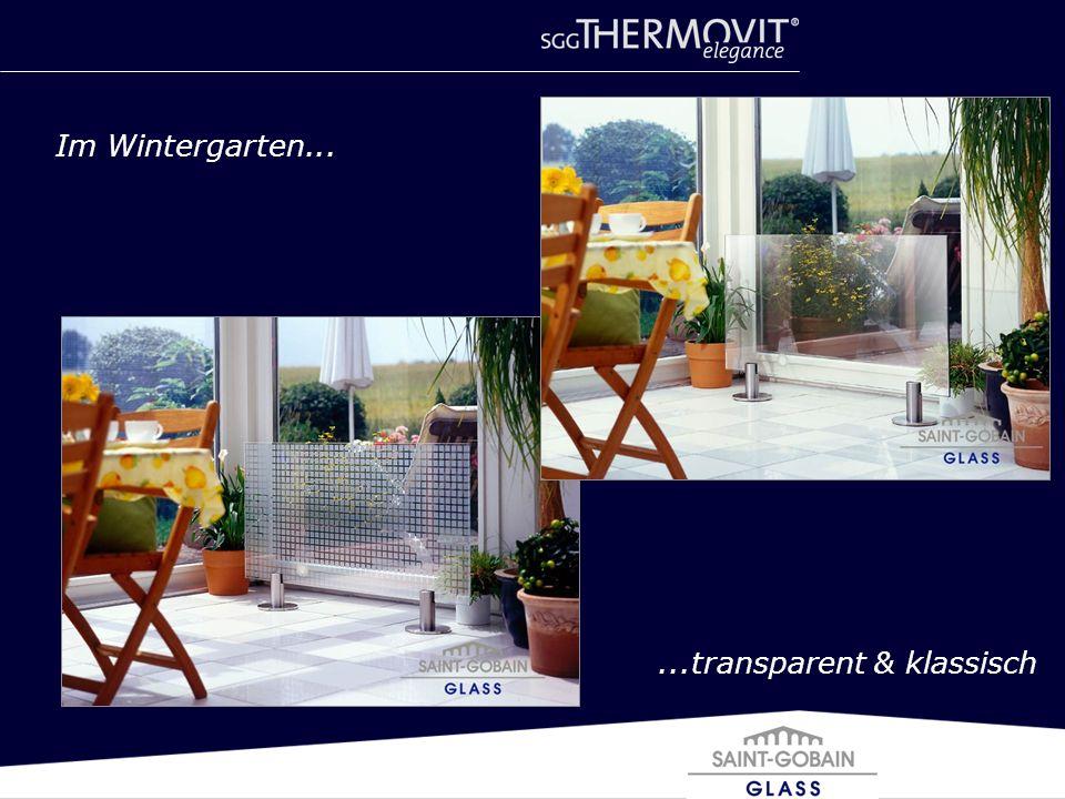Im Wintergarten... ...transparent & klassisch