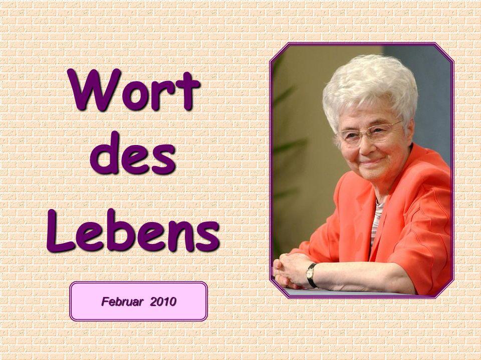 Wort des Lebens Februar 2010