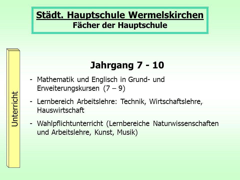 Städt. Hauptschule Wermelskirchen Fächer der Hauptschule
