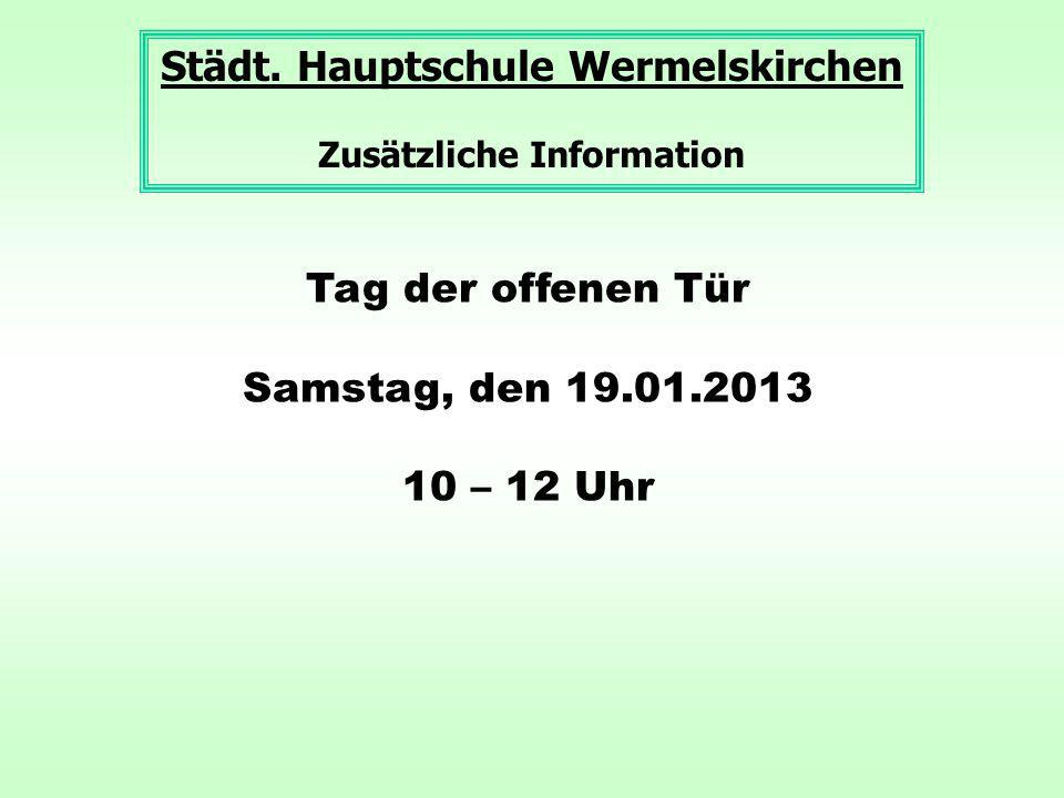 Städt. Hauptschule Wermelskirchen Zusätzliche Information