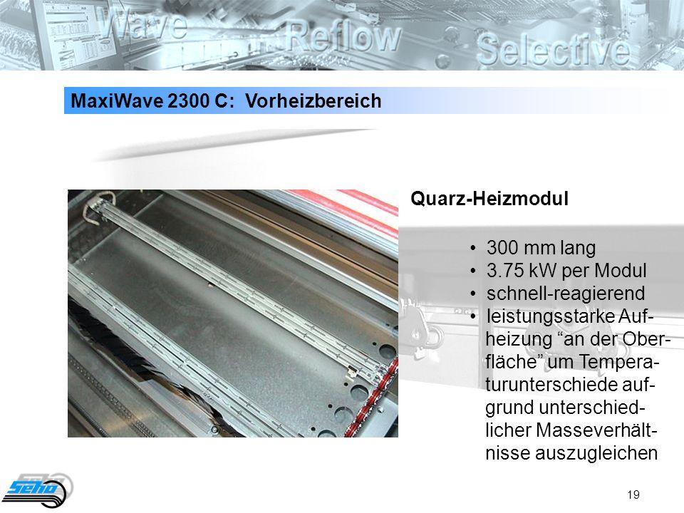 MaxiWave 2300 C: Vorheizbereich