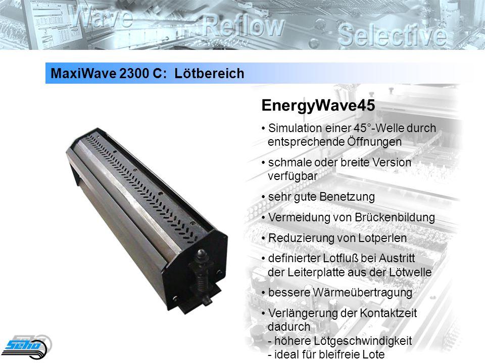 EnergyWave45 MaxiWave 2300 C: Lötbereich