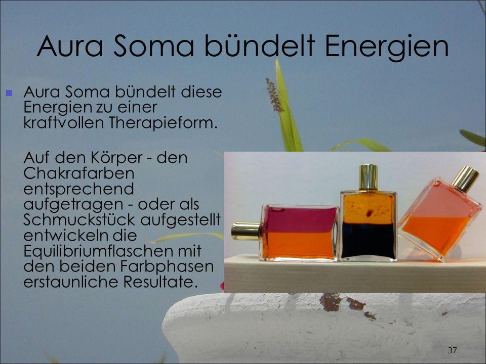 Aura Soma bündelt Energien