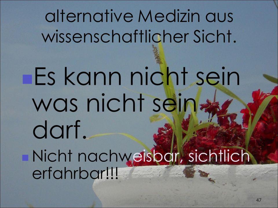 alternative Medizin aus wissenschaftlicher Sicht.