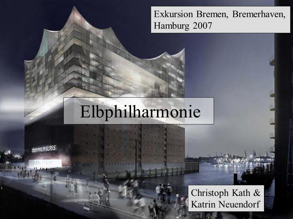 Elbphilharmonie Exkursion Bremen, Bremerhaven, Hamburg 2007