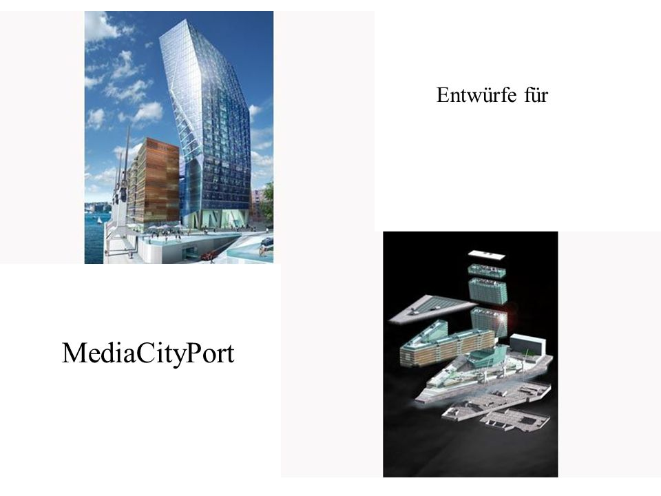 Entwürfe für MediaCityPort