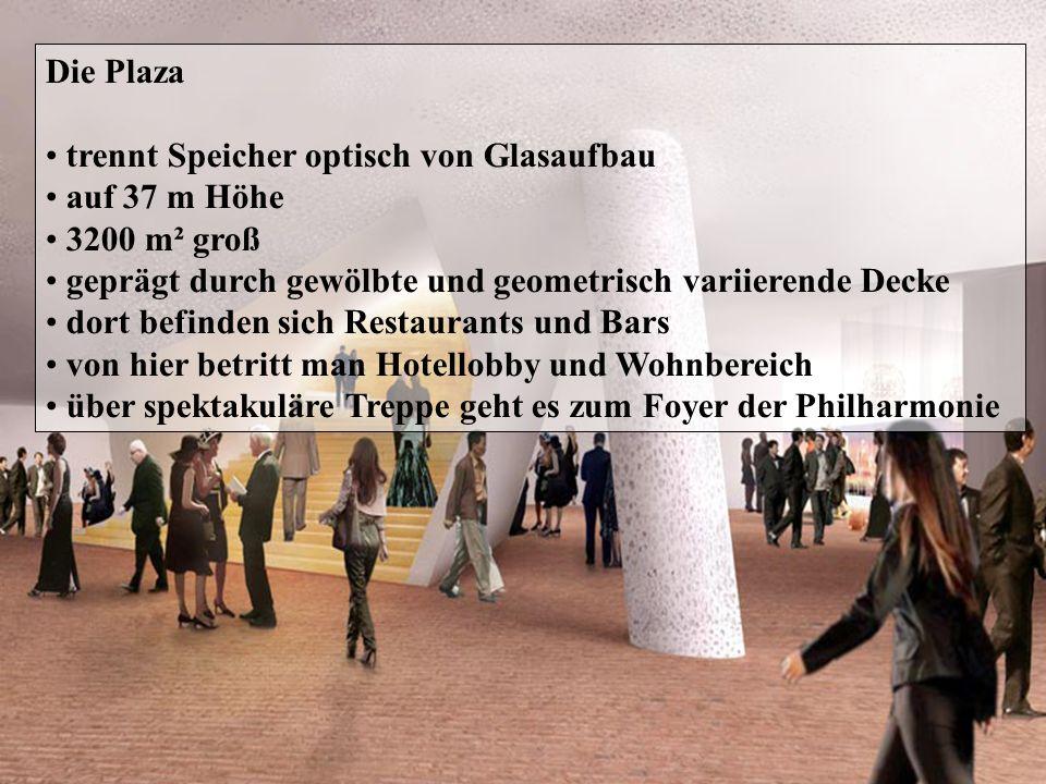 Die Plaza trennt Speicher optisch von Glasaufbau. auf 37 m Höhe. 3200 m² groß. geprägt durch gewölbte und geometrisch variierende Decke.