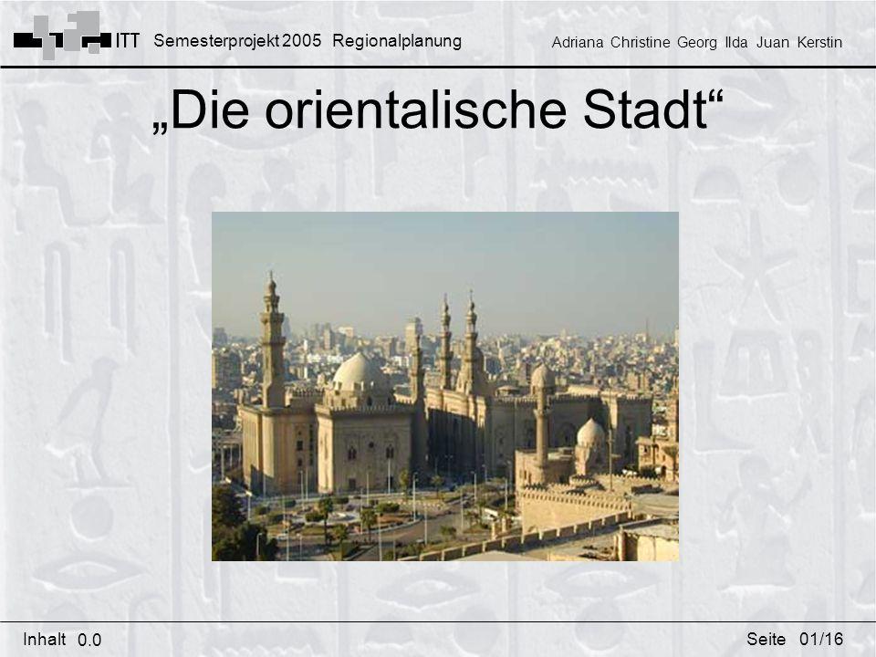 """""""Die orientalische Stadt"""