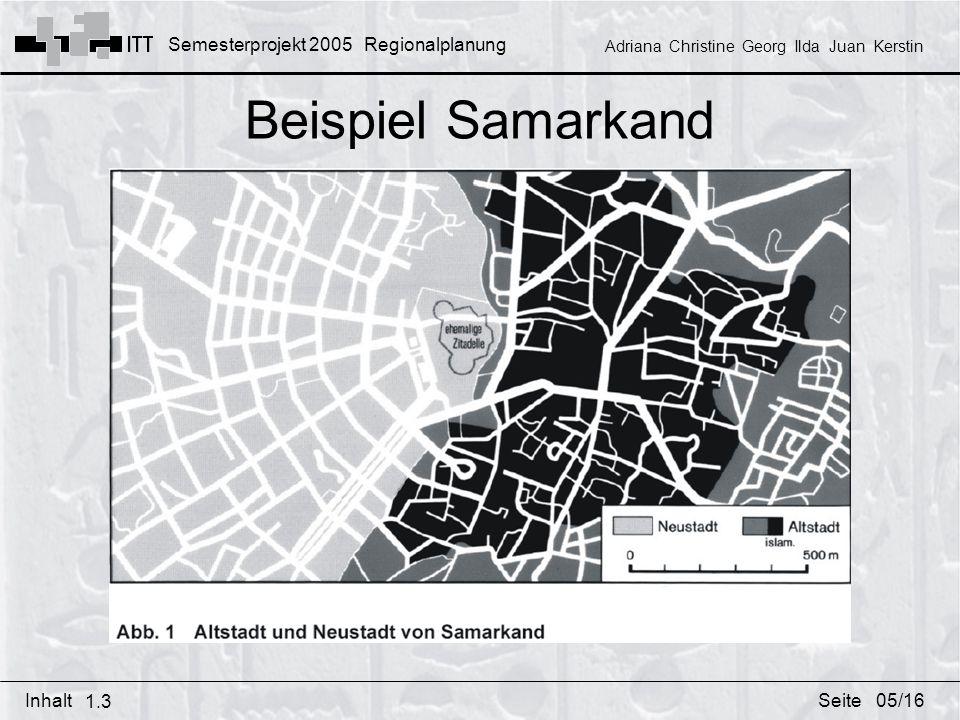 Beispiel Samarkand Durch Kolonialzeit sichtbarer Gegensatz zwischen Altstadt (Medina) und Neustadt der Europäer.