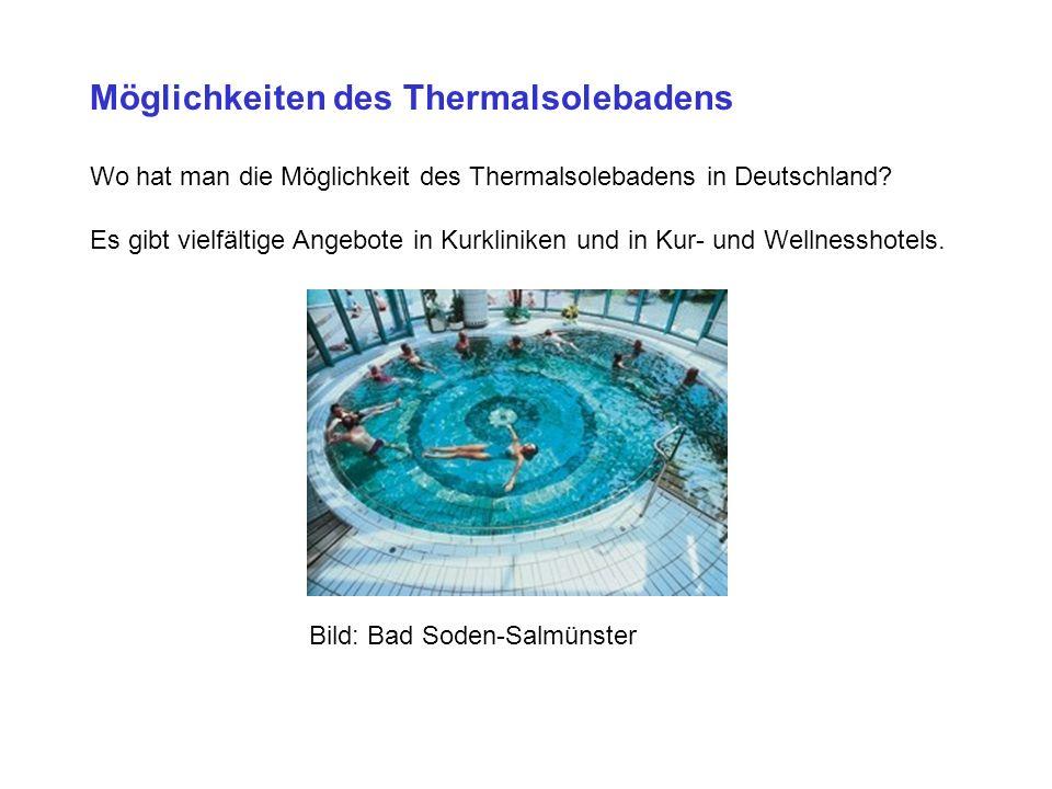 Möglichkeiten des Thermalsolebadens