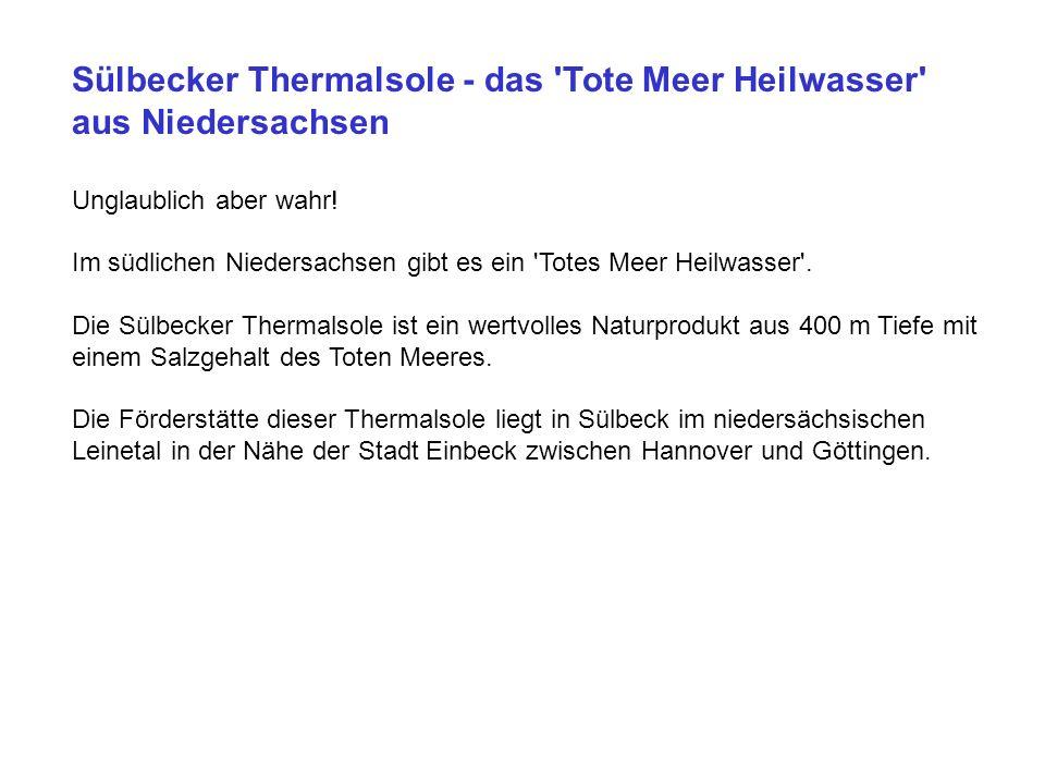 Sülbecker Thermalsole - das Tote Meer Heilwasser aus Niedersachsen