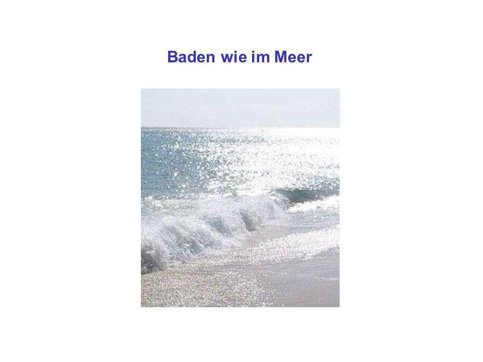 Baden wie im Meer