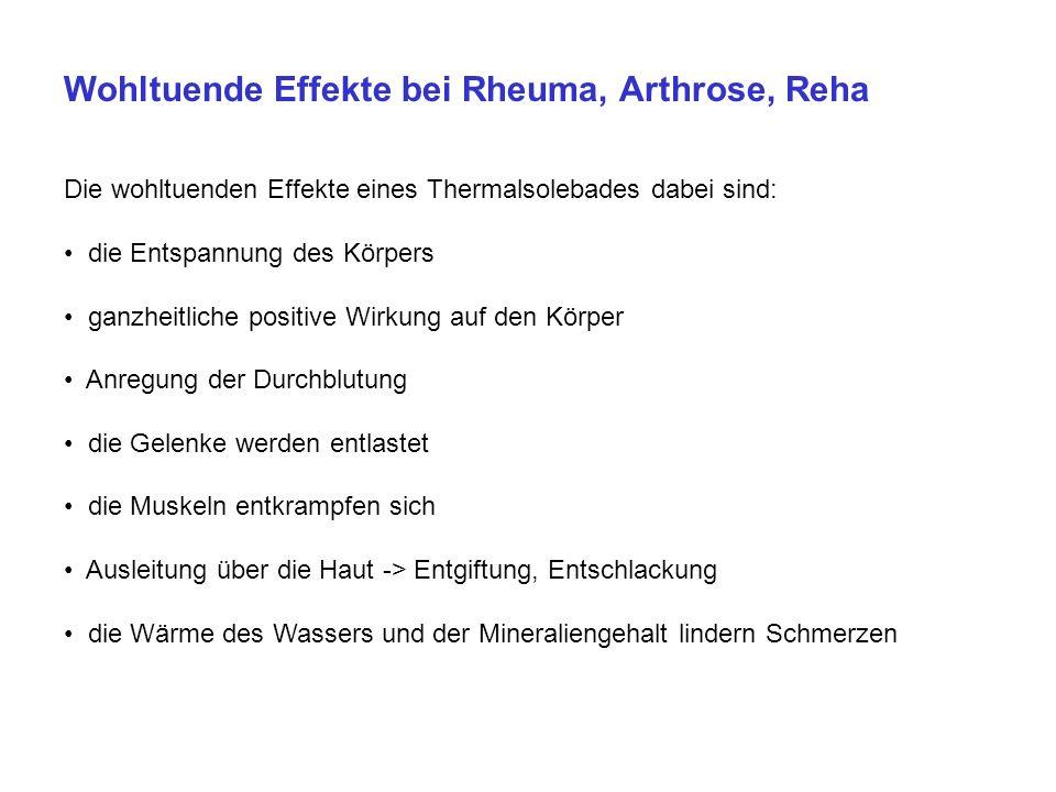 Wohltuende Effekte bei Rheuma, Arthrose, Reha