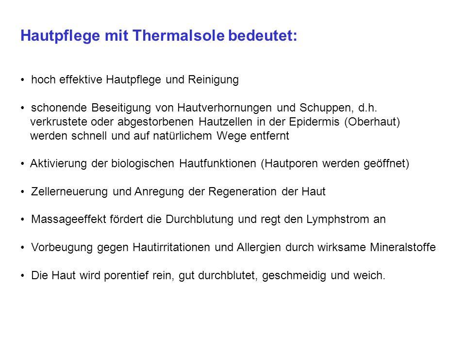 Hautpflege mit Thermalsole bedeutet: