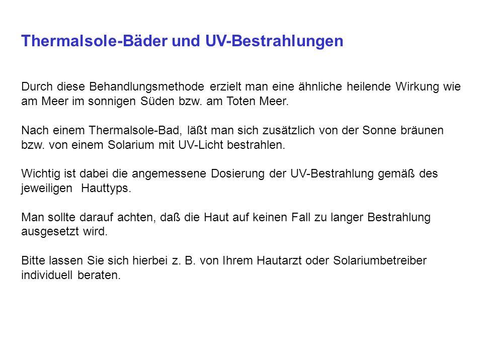 Thermalsole-Bäder und UV-Bestrahlungen