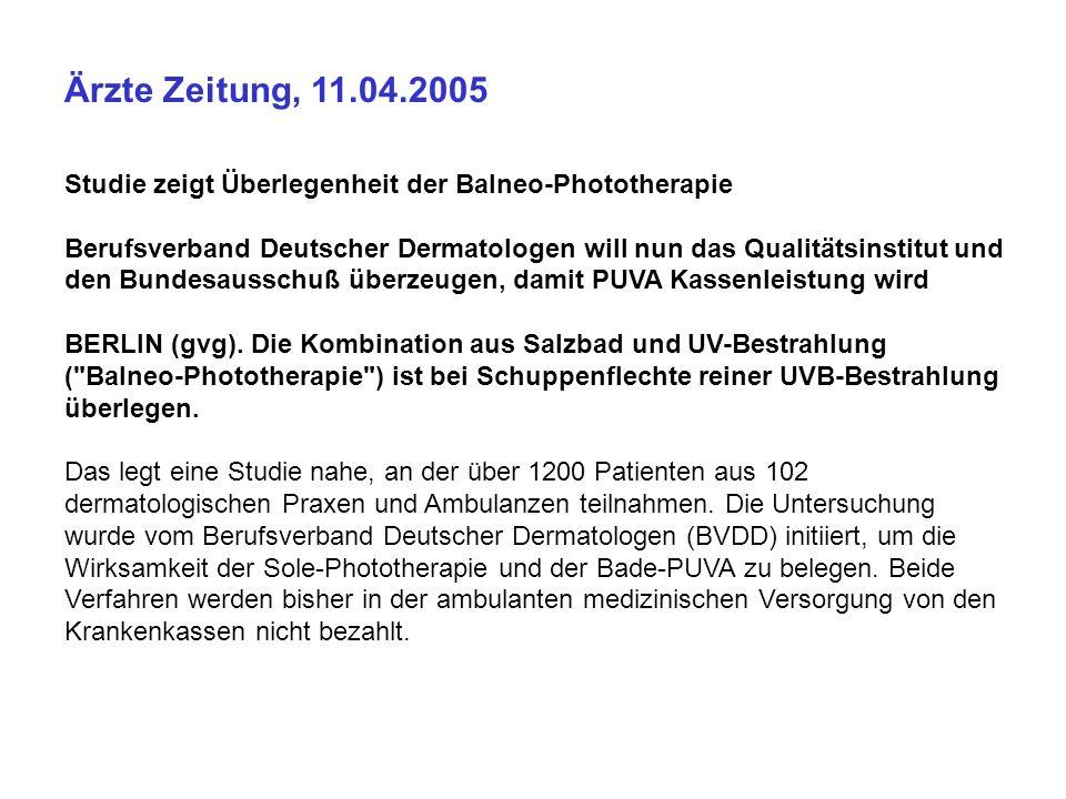 Ärzte Zeitung, 11.04.2005 Studie zeigt Überlegenheit der Balneo-Phototherapie.
