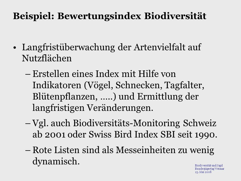 Beispiel: Bewertungsindex Biodiversität
