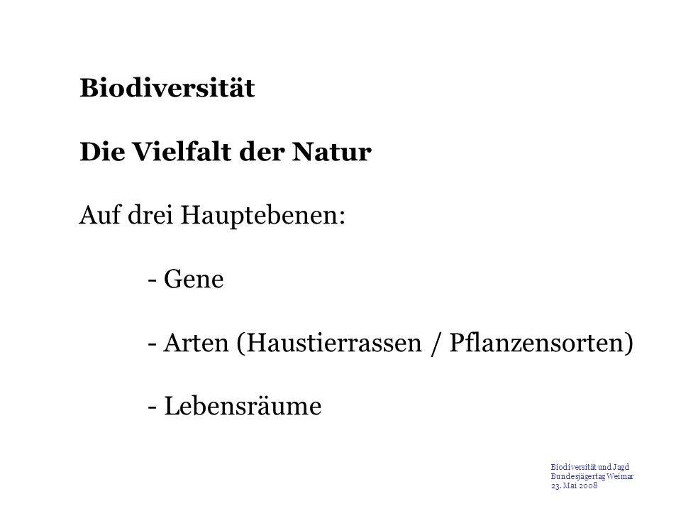 - Arten (Haustierrassen / Pflanzensorten) - Lebensräume