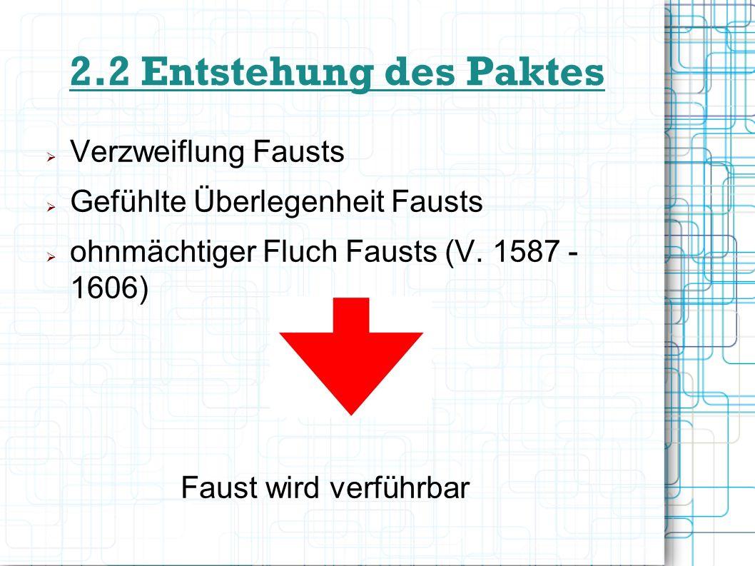 2.2 Entstehung des Paktes Verzweiflung Fausts
