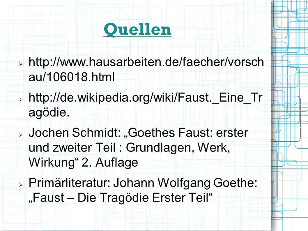 Quellen http://www.hausarbeiten.de/faecher/vorschau/106018.html