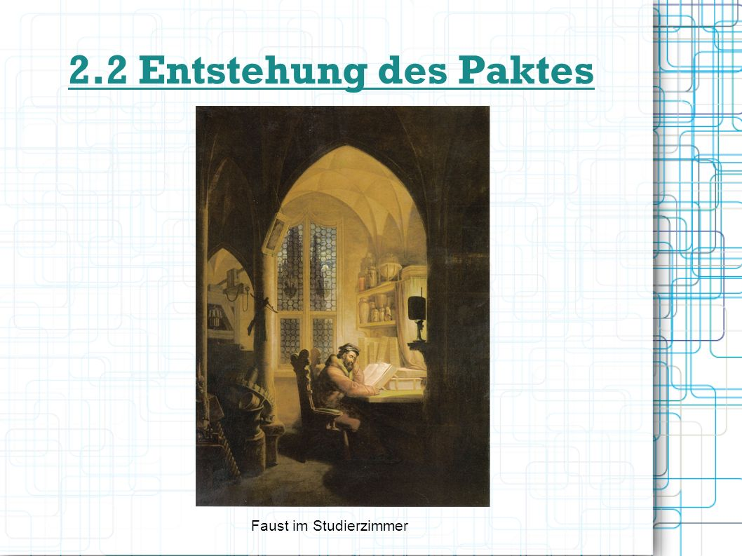 2.2 Entstehung des Paktes Faust im Studierzimmer