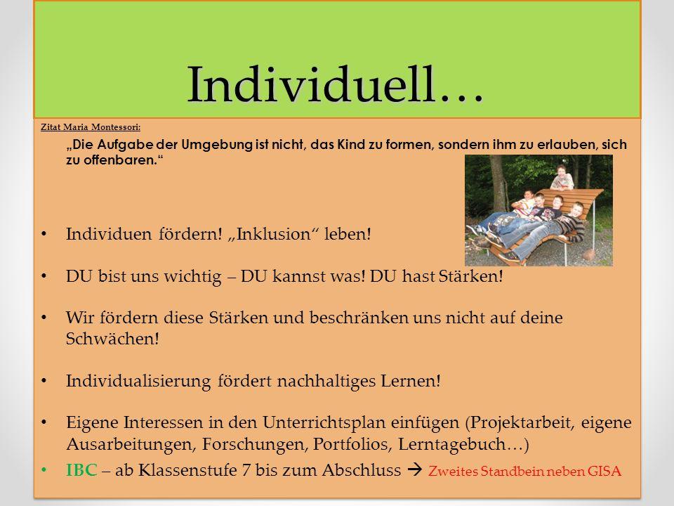 """Individuell… Individuen fördern! """"Inklusion leben!"""