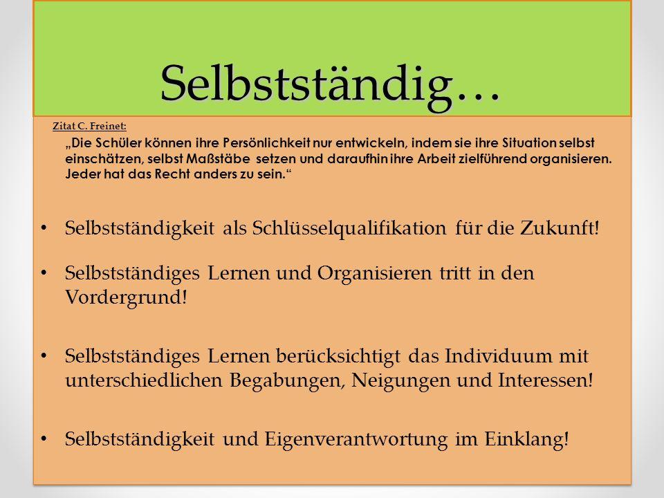 Selbstständig… Zitat C. Freinet:
