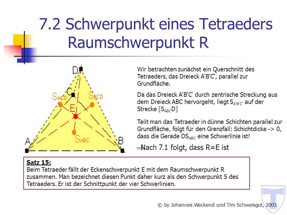 7.2 Schwerpunkt eines Tetraeders Raumschwerpunkt R