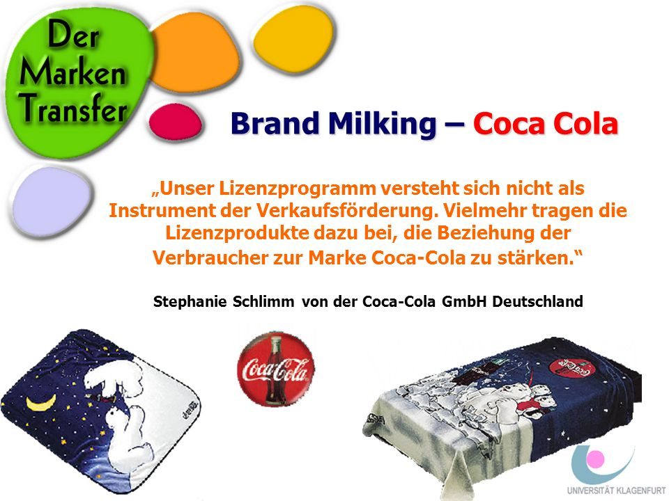 Brand Milking – Coca Cola
