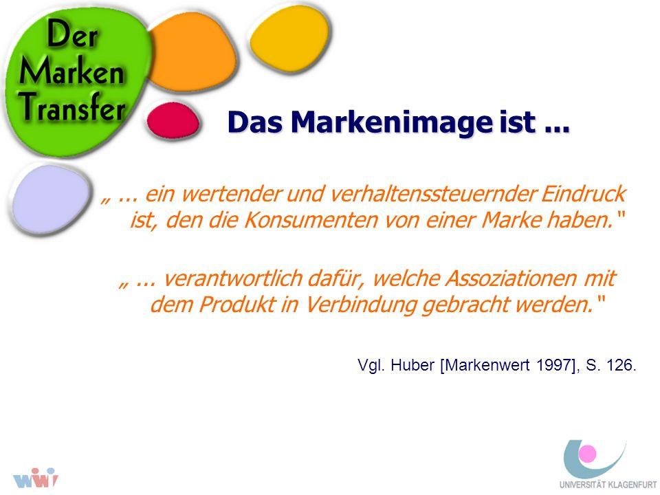 """Das Markenimage ist ... """" ... ein wertender und verhaltenssteuernder Eindruck ist, den die Konsumenten von einer Marke haben."""